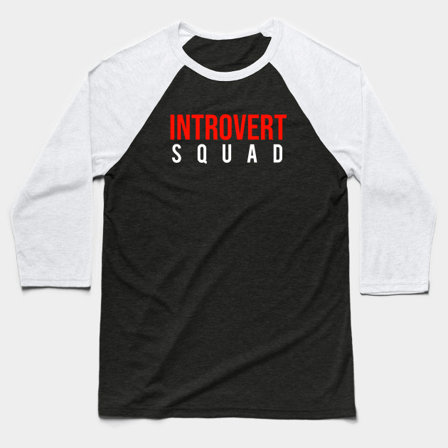 INTROVERT Squad Baseball T-Shirt